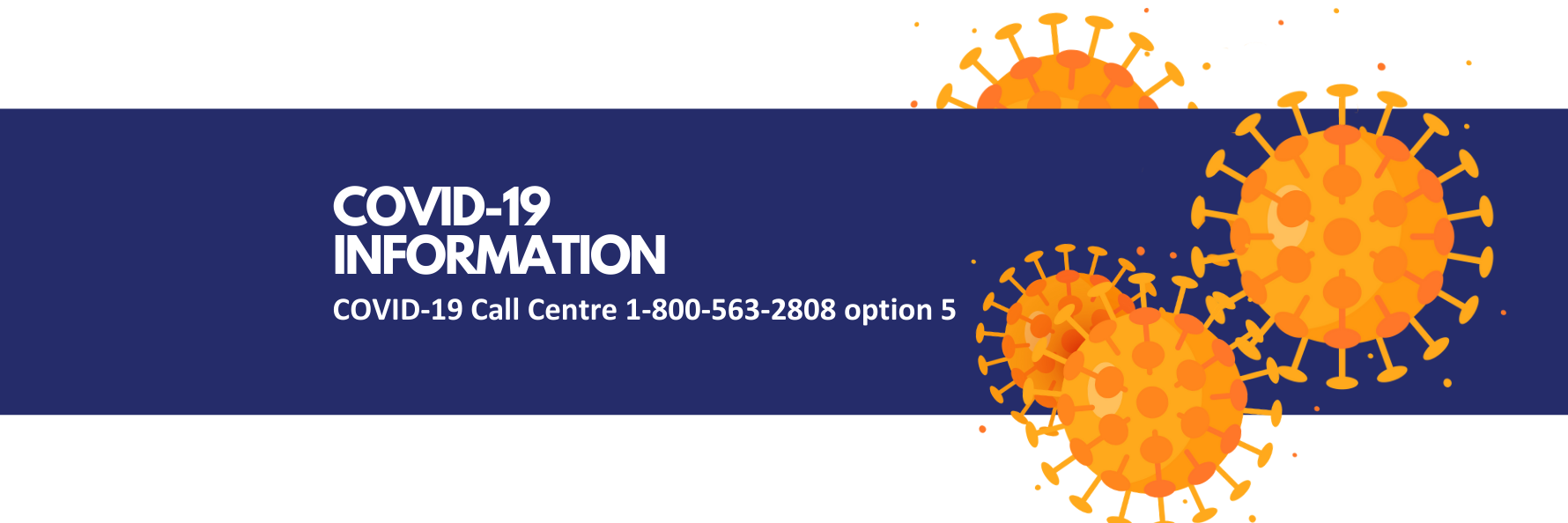 Call the Call Centre Monday to Friday from 8:45 a.m. to 4:30 p.m. at 1-800-563-2808 option 5